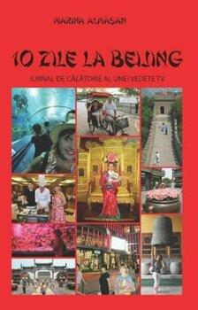 10-zile-la-beijing-jurnal-de-calatorie-al-unei-vedete-tv_1_fullsize