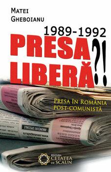 1989-1992-presa-libera-presa-in-romania-post-comunista_1_fullsize