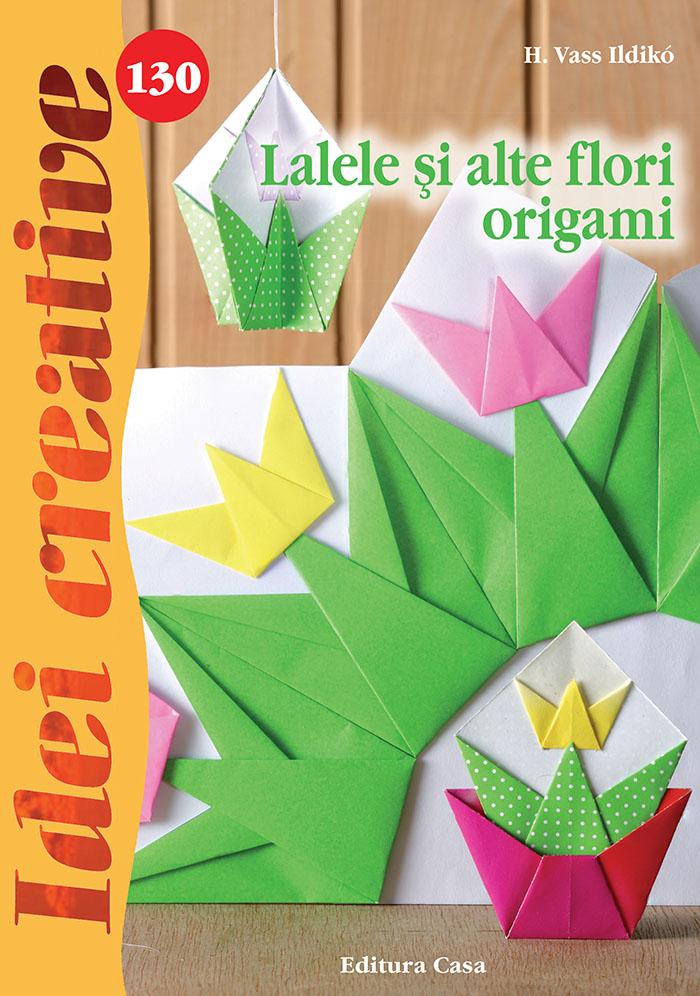 Lalele si alte flori origami – B1-4 .indd