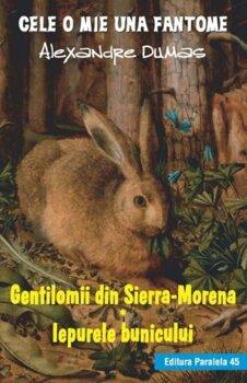 gentilomii-din-sierra-morena-iepurele-bunicului_1_fullsize