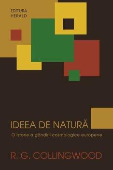 ideea-de-natura-o-istorie-a-gandirii-cosmologice-europene_1_fullsize