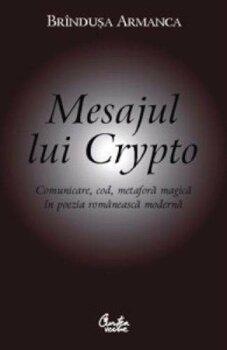 mesajul-lui-crypto-comunicare-cod-metafora-magica-in-poezia-romaneasca-moderna_1_fullsize
